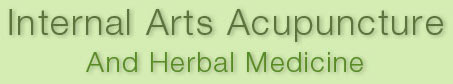 Internal Arts Acupuncture and Herbal Medicine